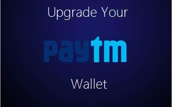 paytm wallet upgrade
