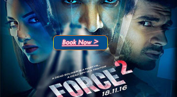 Force 2 Movie Tickets Booking