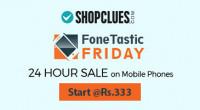 Shopclues Fonetastic Friday Offers