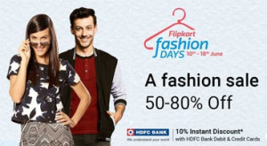 Flipkart Fashion Days Sale 2017