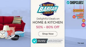 Shopclues Super Bargain Sale