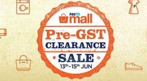 Paytm Pre GST Clearance Sale 2017