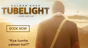 Tubelight Movie Ticket Booking Offers